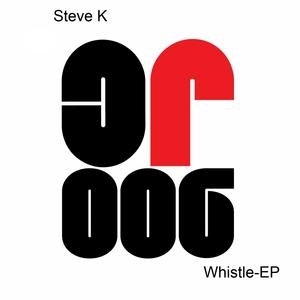 STEVE K - Whistle