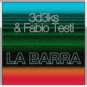 3D3KS/FABIO TESTI - La Barra