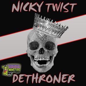 NICKY TWIST - Dethroner
