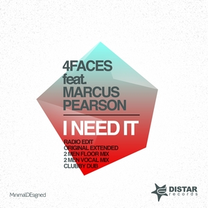 4 FACES feat MARCUS PEARSON - I Need It