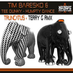 BARESKO, Tim/TEE DUNKY/HUMPTY DANCE - Truncatus