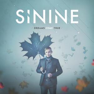 SININE - Dreams Come True