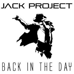JACK PROJECT - Back In The Day