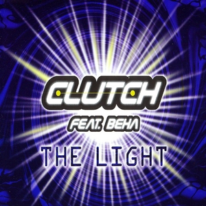 CLUTCH feat BEHA - The Light