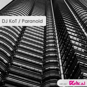 DJ KOT feat V RAY - Paranoid