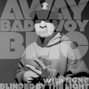 BADBWOY BMC/DJ N9NE - Away