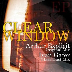 EXPLICIT, Arthur - Clear Window