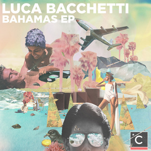 BACCHETTI, Luca - Bahamas EP