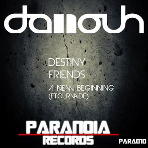 DANOUH - Friends & Destiny & A New Beginning