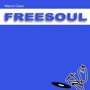 CESA, Marco/MATTEO SARTO - Freesoul
