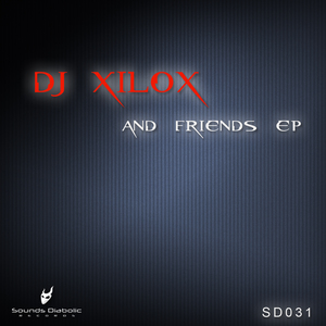DJ XILO/VARIOUS - And Friends EP
