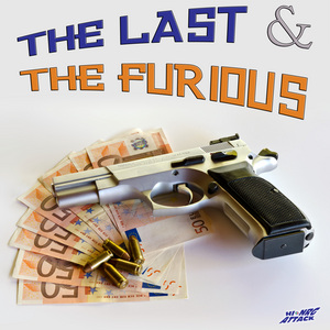 VARIOUS - The Last & The Furious (Extended)