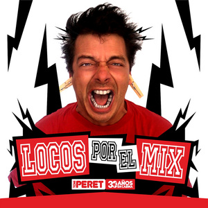 PERET, Toni/VARIOUS - Locos Por El Mix