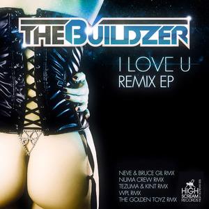 BUILDZER, The - I Love U (remix EP)