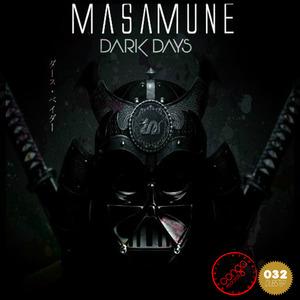 MASAMUNE - Dark Days