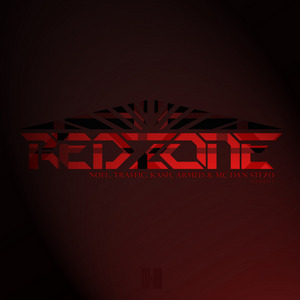 NOEL/TRAFFIC/KASH/ARMED/MC DAN STEZO - Red Zone EP