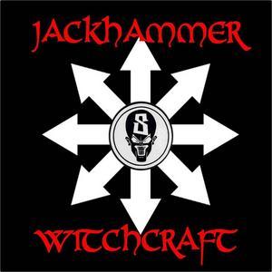 JACKHAMMER - Witchcraft