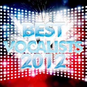 VARIOUS - Best Vocalists 2012