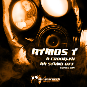 ATMOS T - Crooklyn / Stand Off