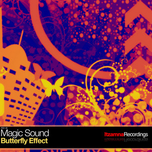 MAGIC SOUND - Butterfly Effect