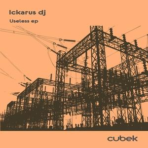 ICKARUS DJ - Useless