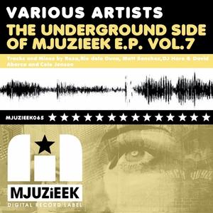 SANCHEZ, Matt/DJ HARO/DAVID ABARCA/COLE JONSON/REZA - The Underground Side Of Mjuzieek EP Vol 7