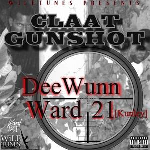 DEEWUNN/WARD 21/KUNLEY 21 - Claat Gunshot