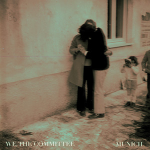 WE THE COMMITTEE - Munich EP