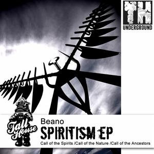 BEANO - Spiritism EP