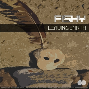 FISHY - Leaving Earth