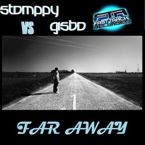 STOMPPY vs GISBO - Far Away