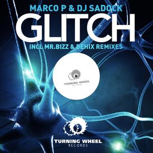 MARCO P/DJ SADOCK - Glitch