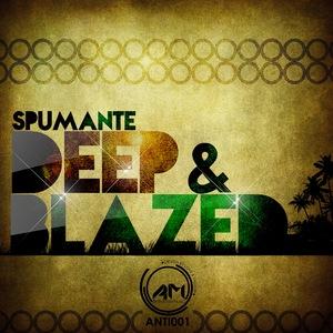 SPUMANTE feat THUTO - Deep & Blazed