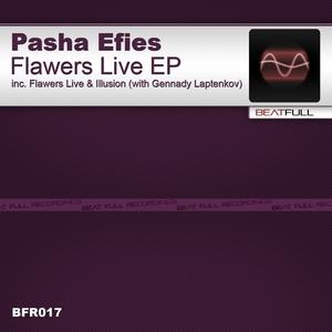 PASHA EFIES - Flawers Live EP