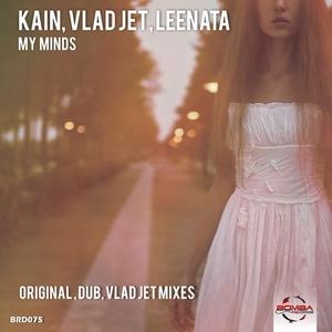 KAIN/VLAD JET/LEENATA - My Minds