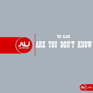 KLARK, The - Are You Don't Know