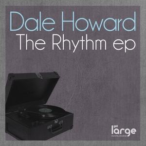 HOWARD, Dale - The Rhythm EP