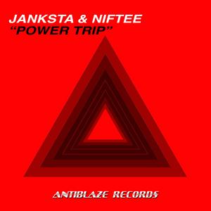JANKSTA/NIFTEE - Power Trip