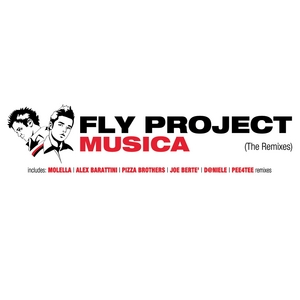 FLY PROJECT - Musica (The Remixes)