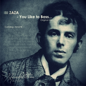 IBI ZAZA - You Like To Bass