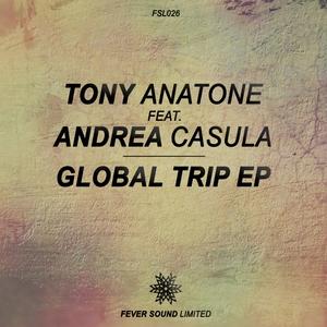ANATONE, Tony/ANDREA CASULA - Global Trip EP