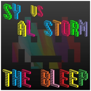 SY & AL STORM - The Bleep