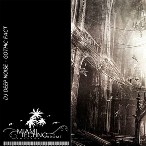 DJ DEEP NOISE - Gothic Fact