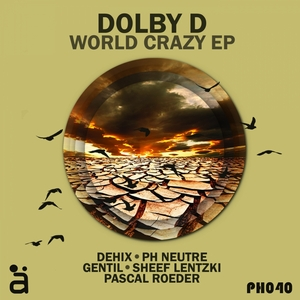 DOLBY D - World Crazy EP