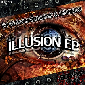 DJ DEJAN MANOJLOVIC/COLDBEAT - Illusion EP
