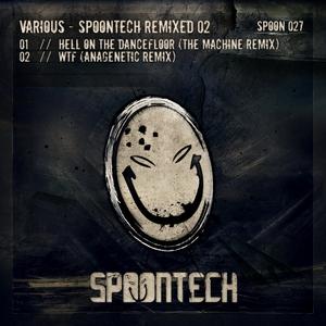 HARDSTYLE MAFIA/DIGITAL ABUSE - Spoontech Remixed 02