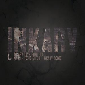 INKARV - Days Gone By