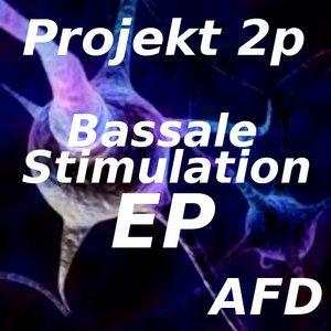 PROJEKT 2P - Bassale Stimulation EP