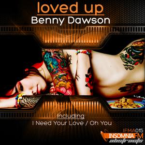 DAWSON, Benny - Loved Up