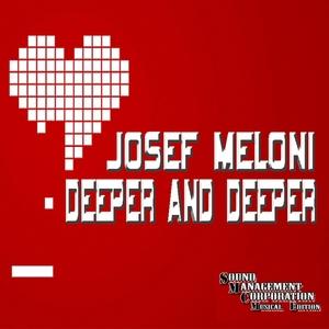 MELONI, Josef - Deeper & Deeper